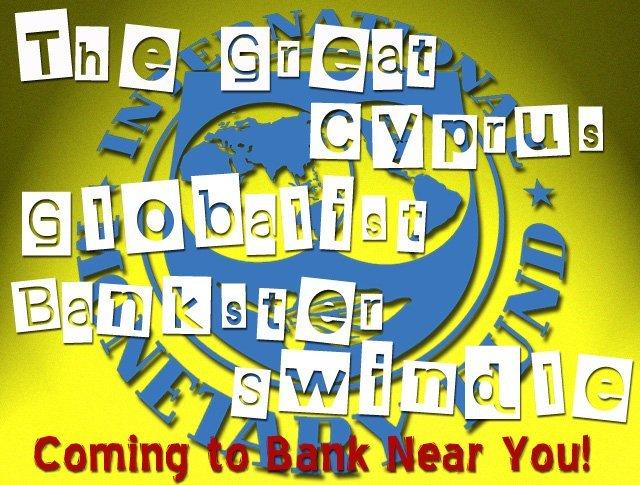 Cyprus Globalist Bankster Levy Swindle